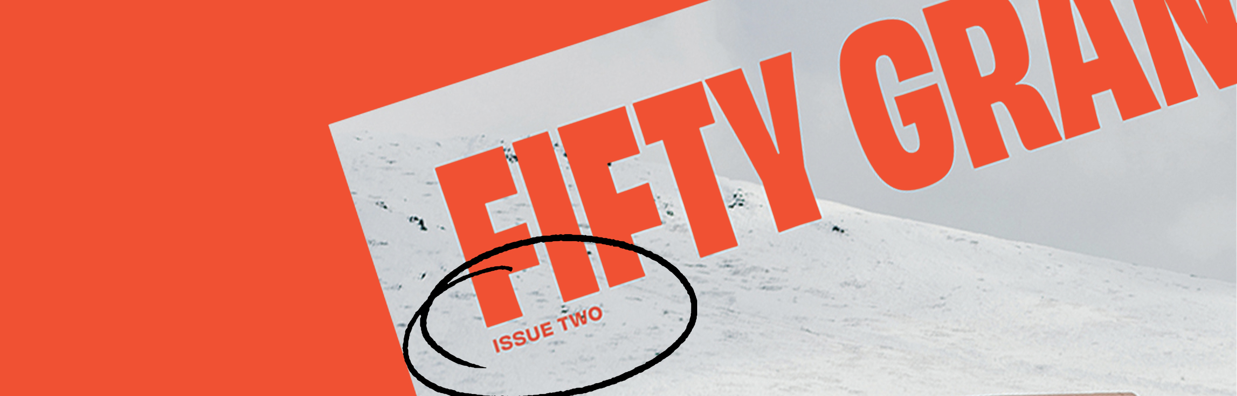 Fifty Grande Shop - issue #2 is on sale now.