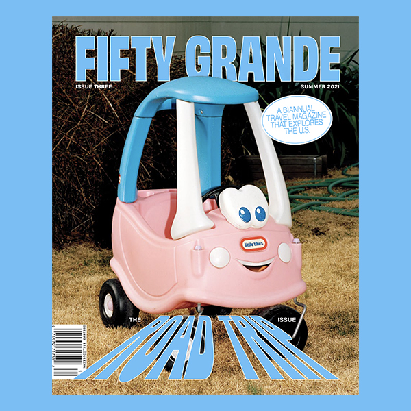 Fifty Grande Magazine, The Road Trip issue (3#)